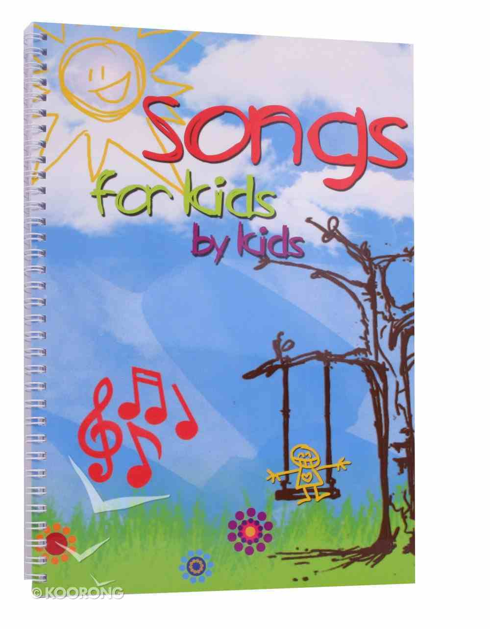 Songs For Kids By Kids Paperback