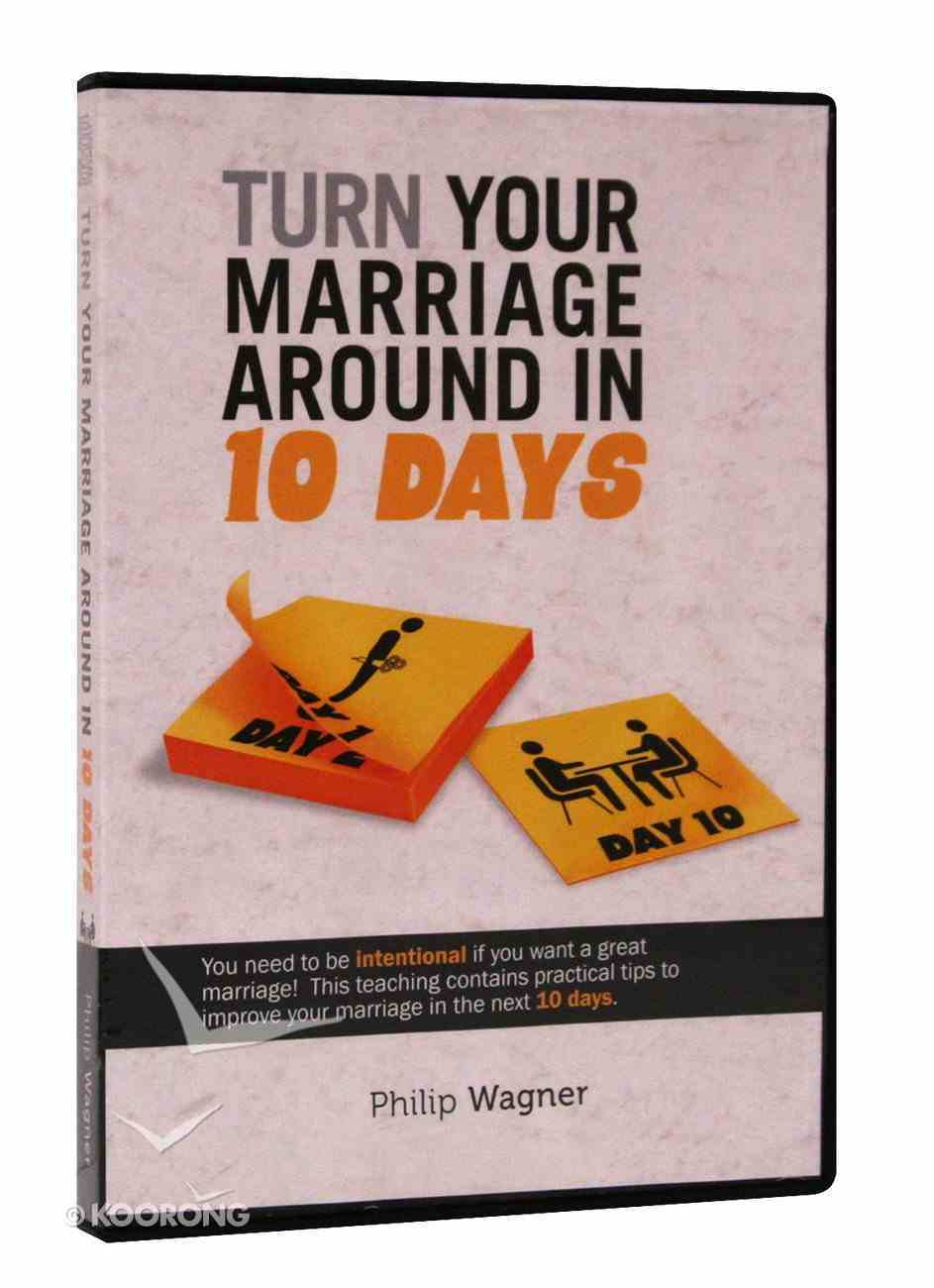 Turn Your Marriage Around in 10 Days CD