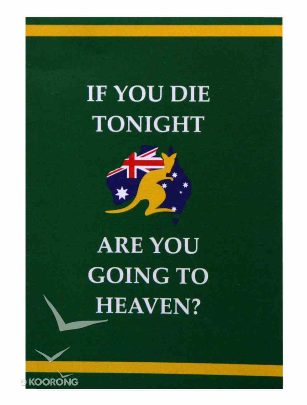 If You Die Tonight Are You Going to Heaven? (15 Pack) Booklet