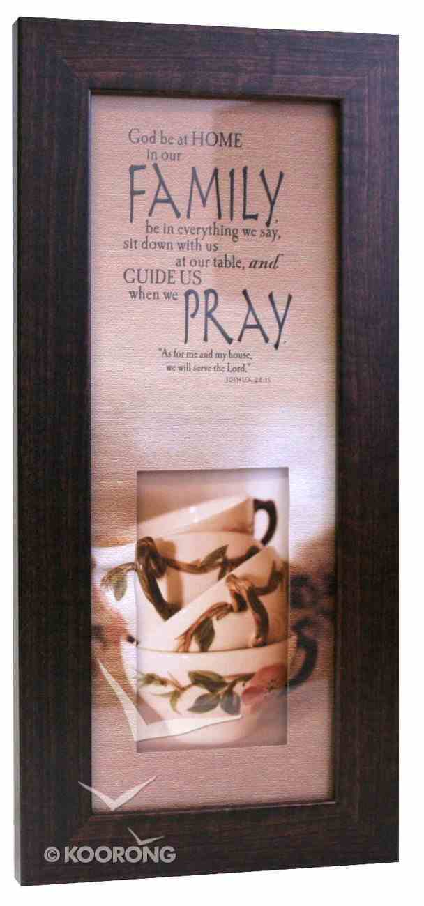 Life in Focus Mdf Framed Art: Family Pray Plaque