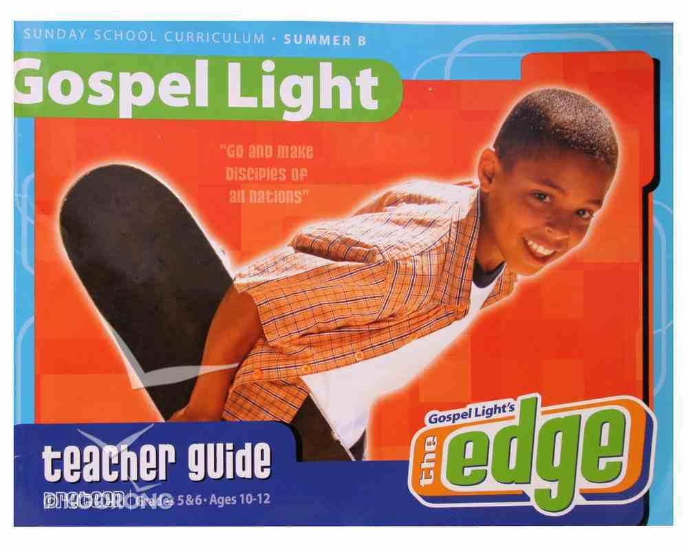 Summer B 2021/2022 Grades 5&6 Teacher Guide (Gospel Light Living Word Series) Paperback