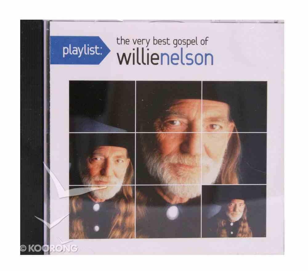 Play List: The Very Best Gospel of Willie Nelson CD