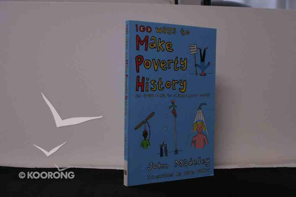 100 Ways to Make Poverty History Paperback