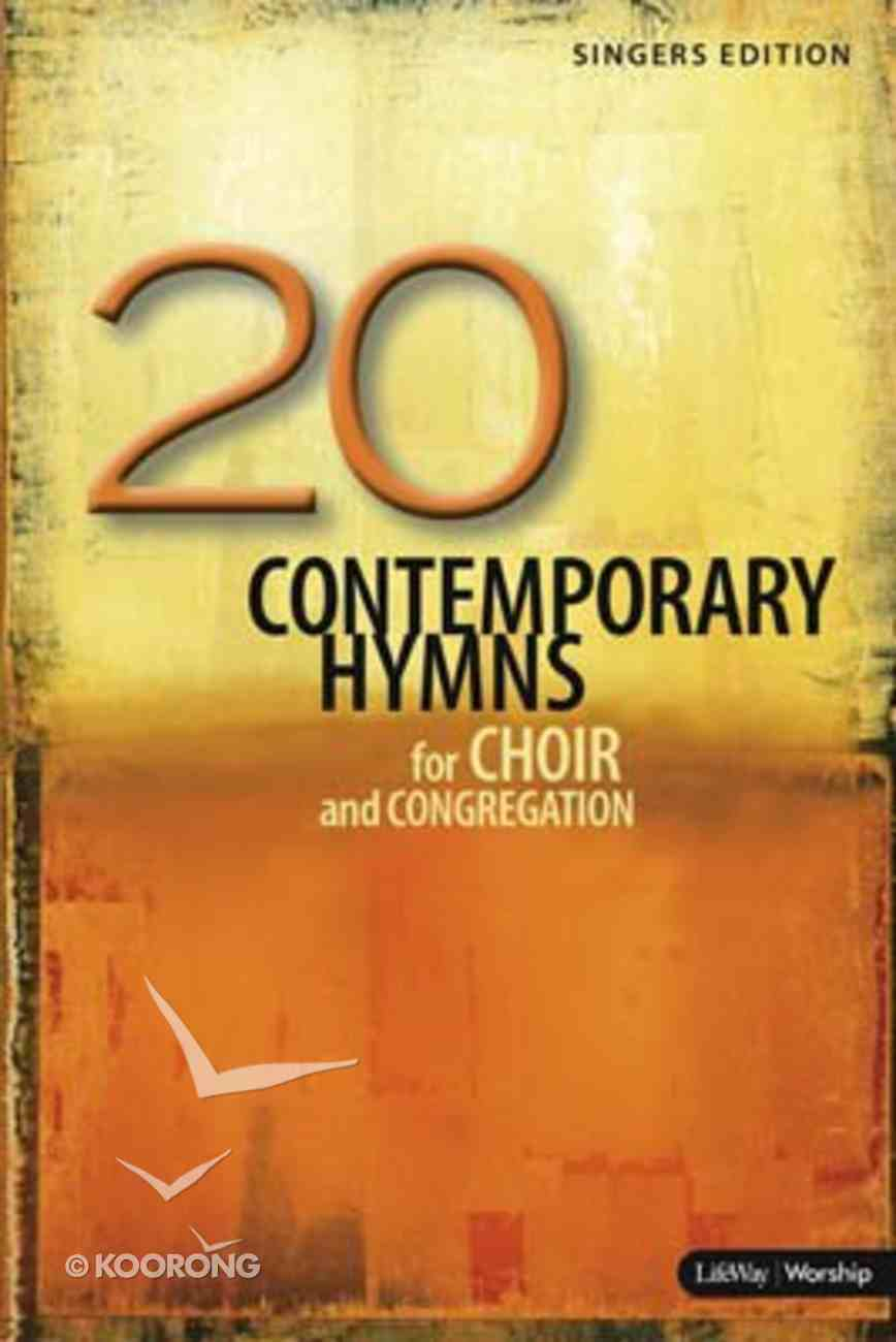 20 Contemporary Hymns: Satb Singers Edition (Music Book) Paperback