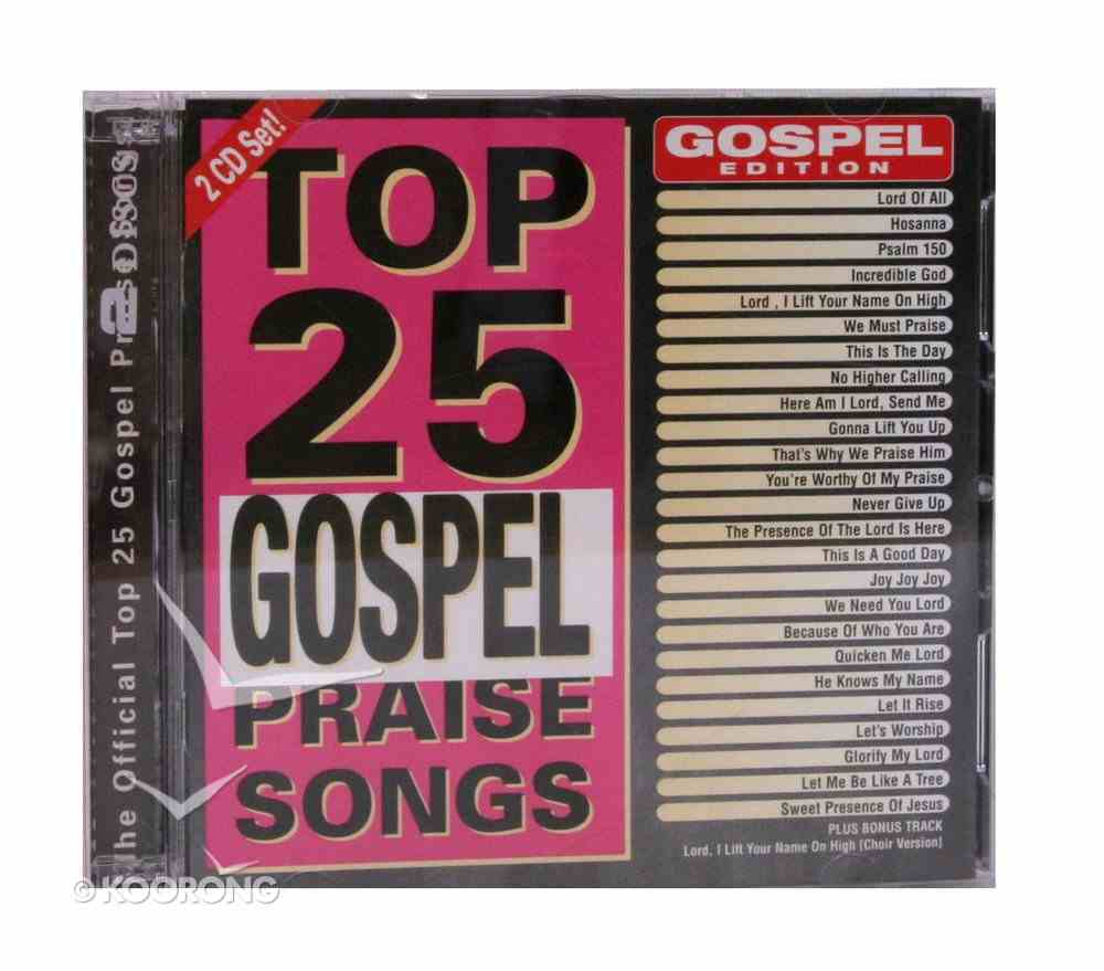 Top 25 Gospel Praise and Worship CD
