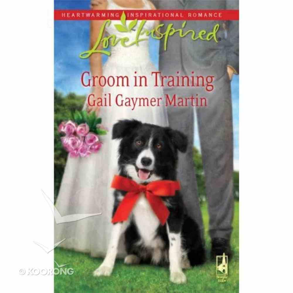 Groom in Training (Love Inspired Series) Mass Market
