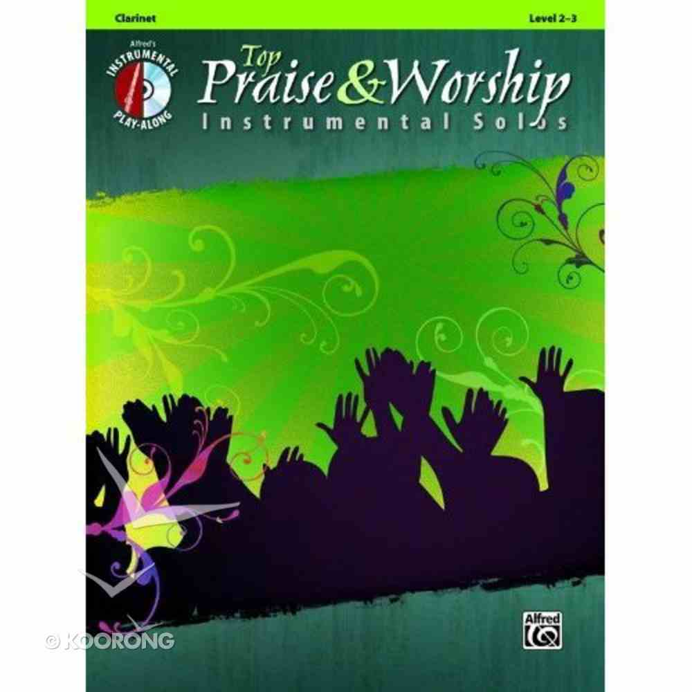 Top Praise & Worship: Clarinet With CD (Music Book) (Audio) Paperback