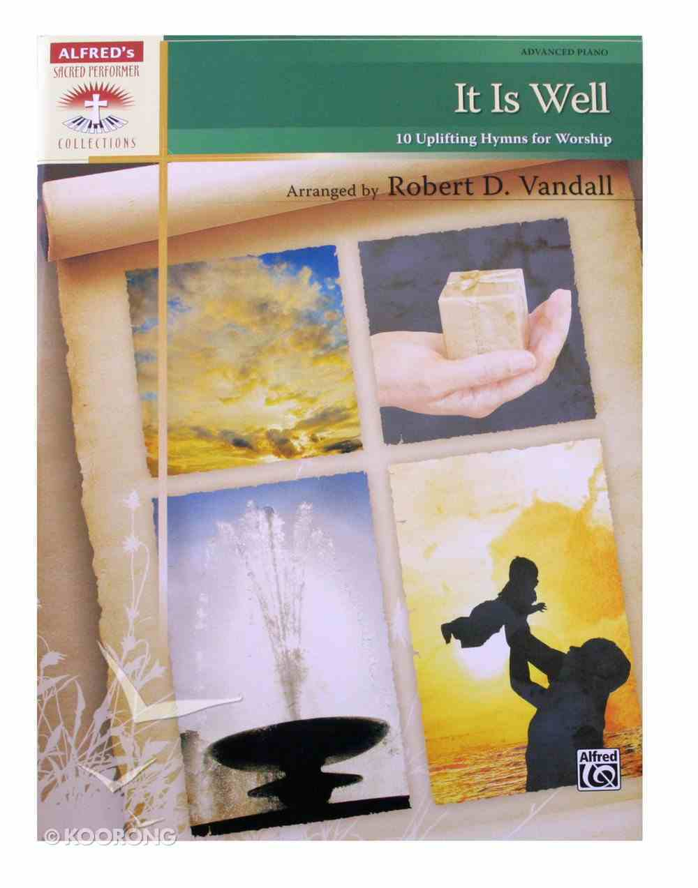 It is Well: 10 Uplifting Hymns For Worship (Music Book) Paperback