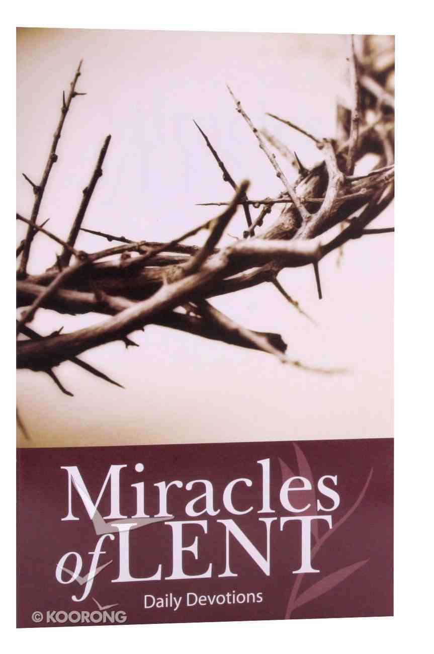 Miracles of Lent Daily Devotions Paperback