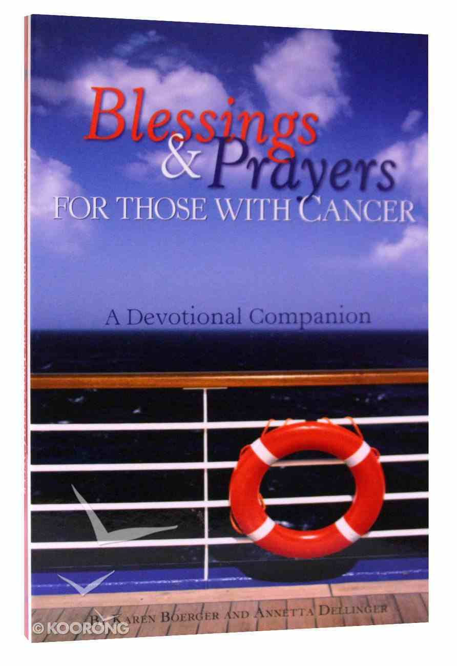 Blessings & Prayers For Those With Cancer Paperback