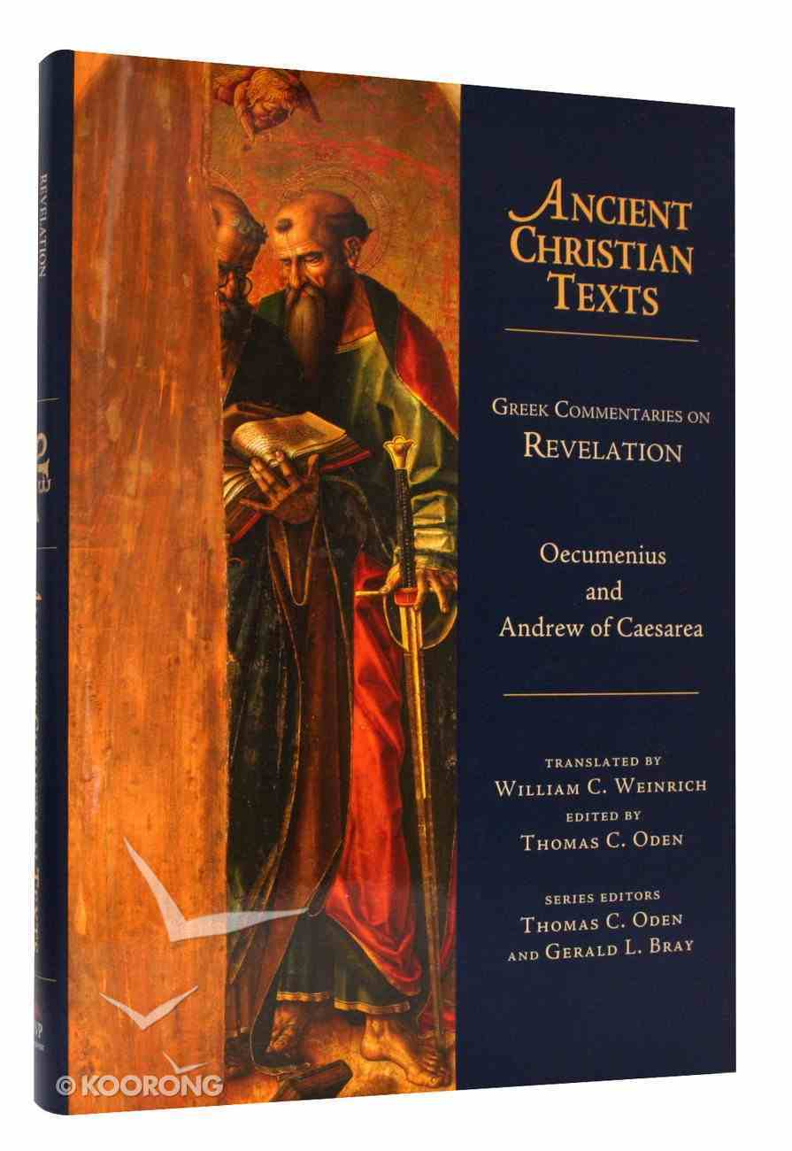 Greek Commentaries on Revelation (Ancient Christian Texts Series) Hardback