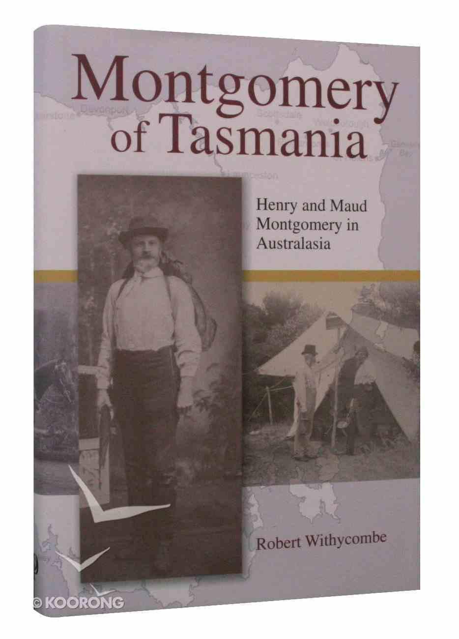 Montgomery of Tasmania Hardback
