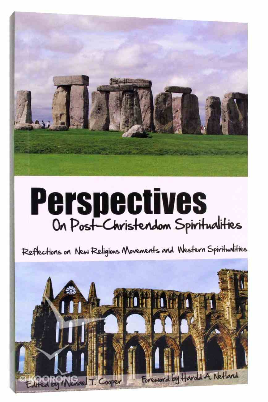 Perspectives on Post-Christendom Spiritualities Paperback