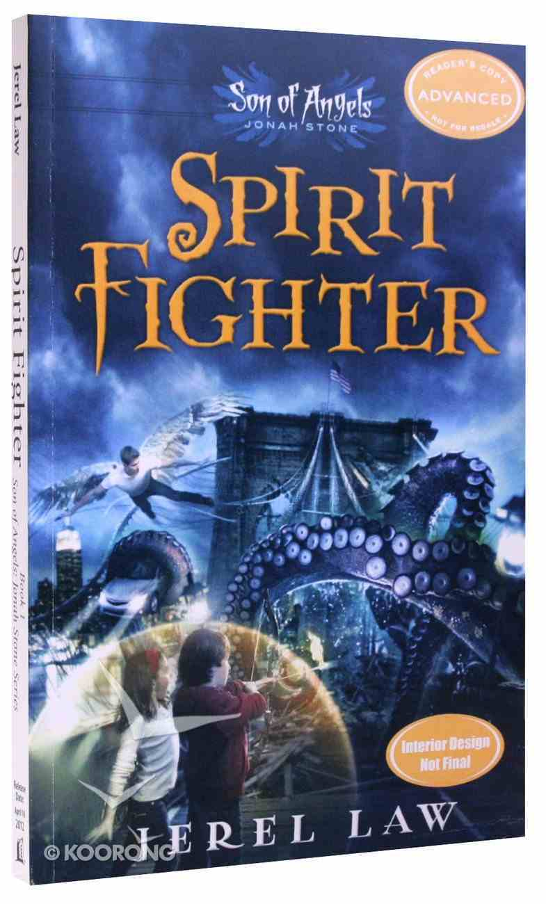 Jonah Stone #01: Spirit Fighter (#01 in Son Of Angels Series) Paperback