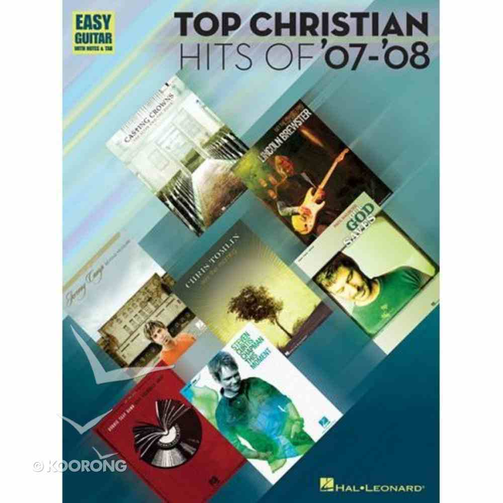 Top Christian Hits of 07-08 Music Book Paperback