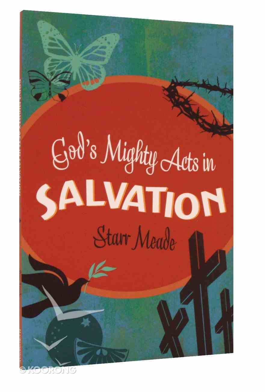 God's Mighty Acts in Salvation Paperback