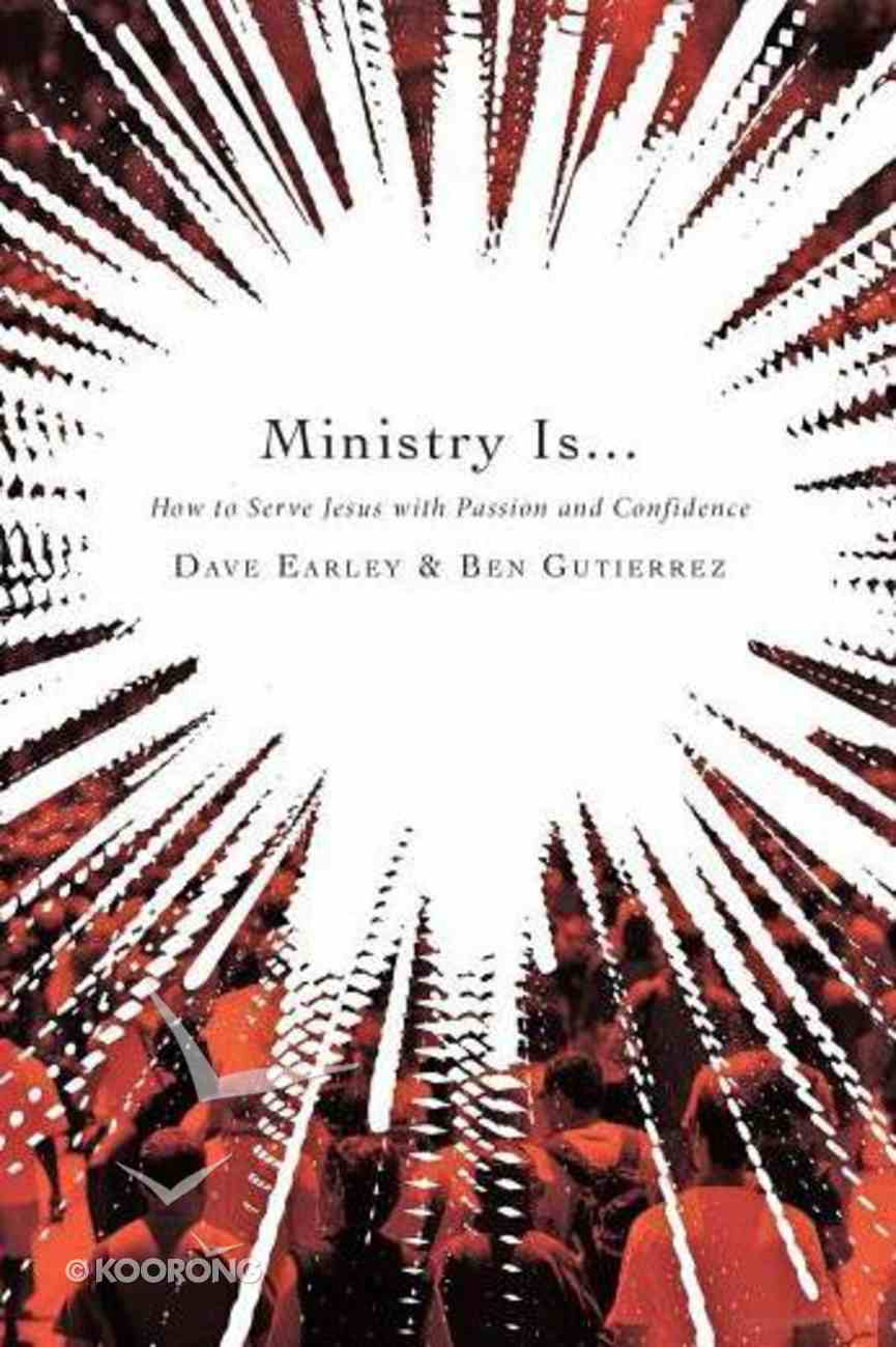 Ministry Is... Paperback