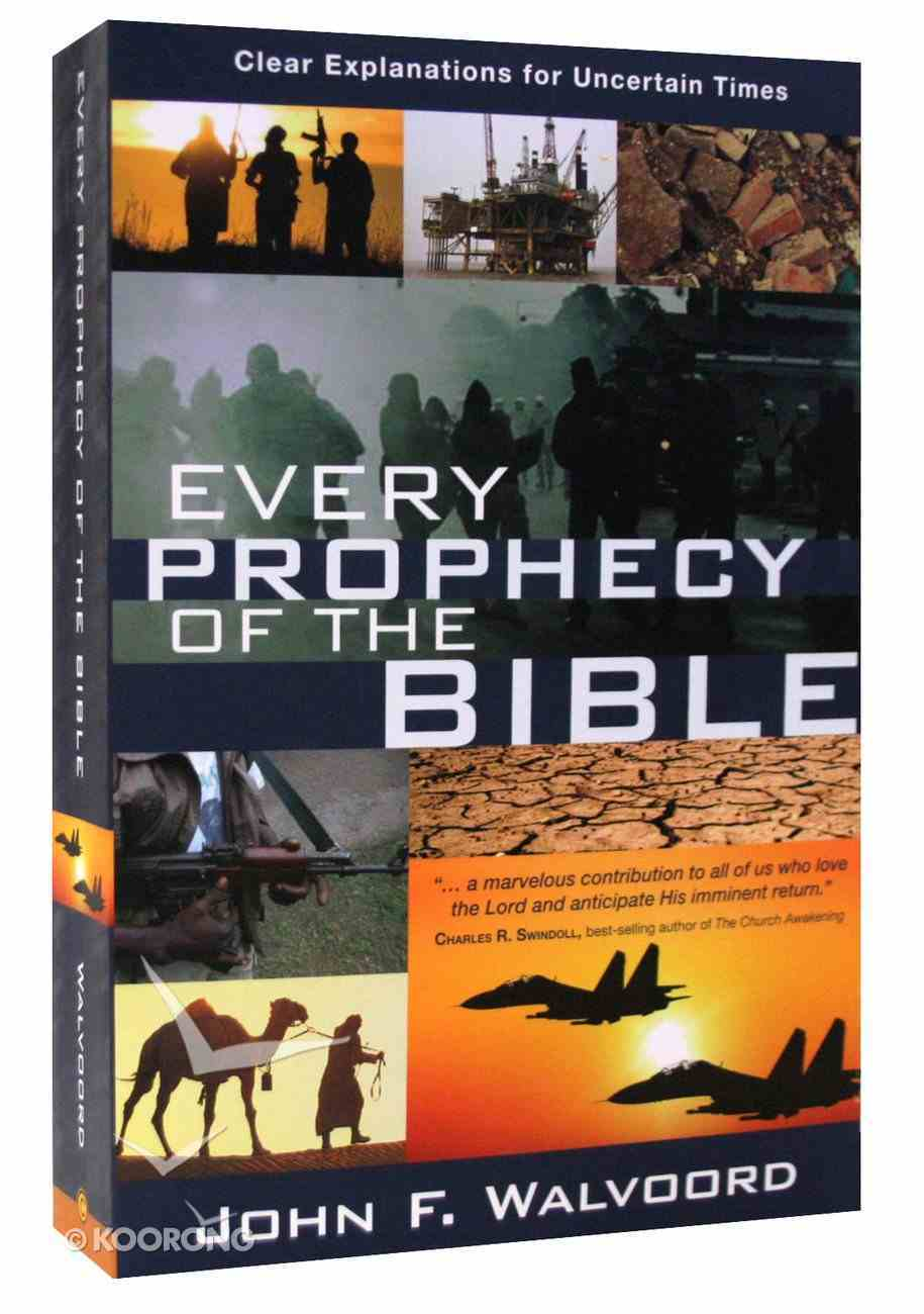 Every Prophecy of the Bible Paperback