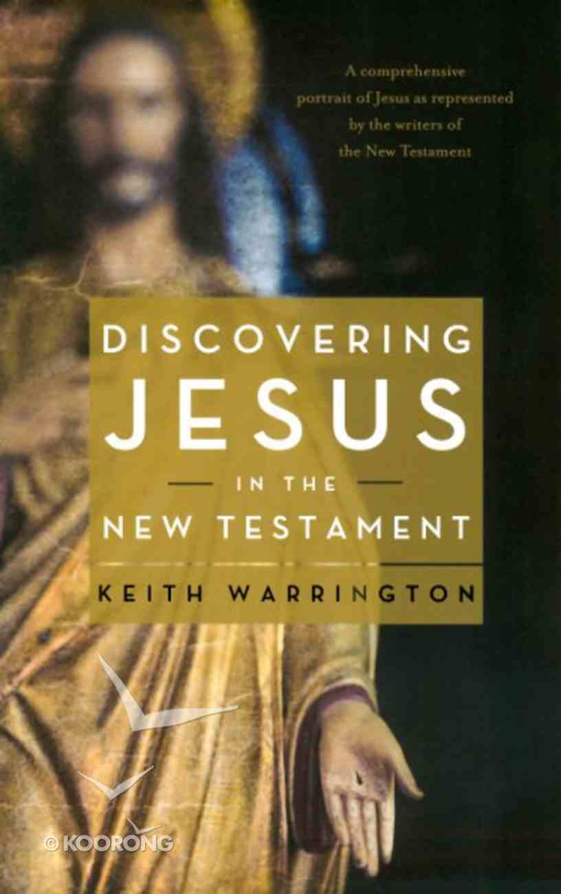 Discovering Jesus in the New Testament Paperback