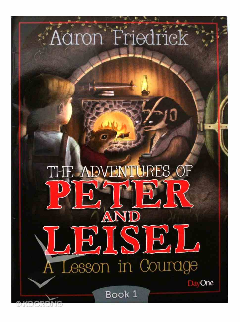 A Lesson in Courage (#01 in Peter And Leisle Series) Paperback