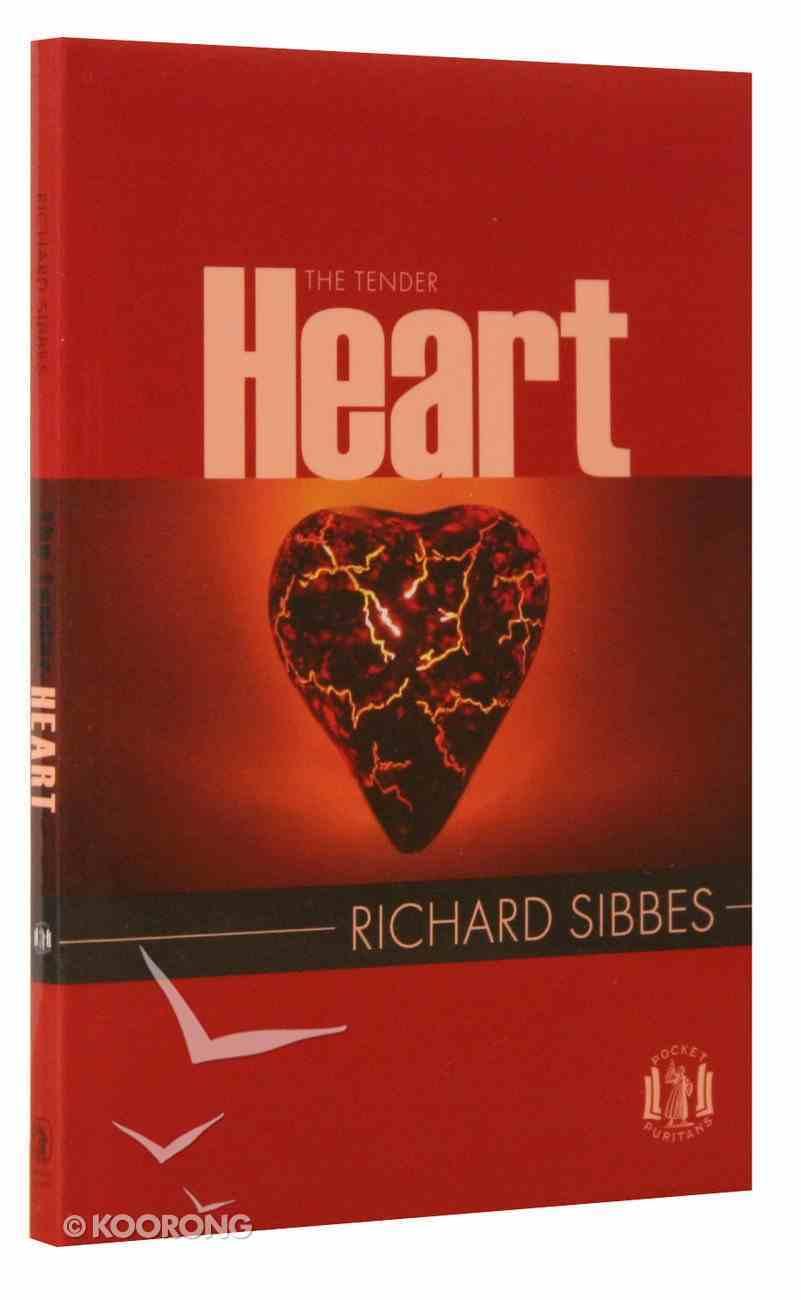 The Tender Heart (Pocket Puritans Series) Paperback