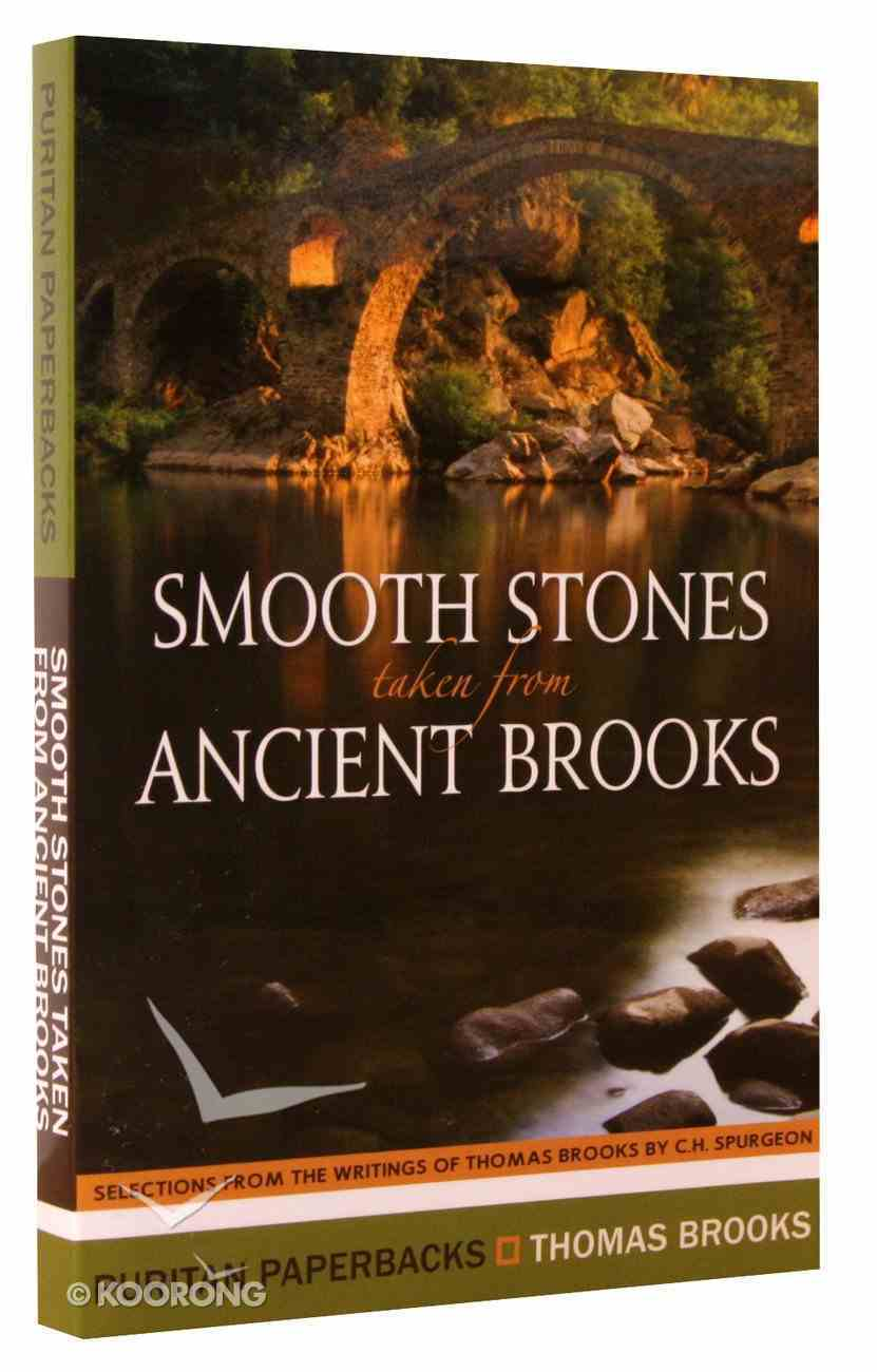 Smooth Stones Taken From Ancient Brooks (Puritan Paperbacks Series) Paperback