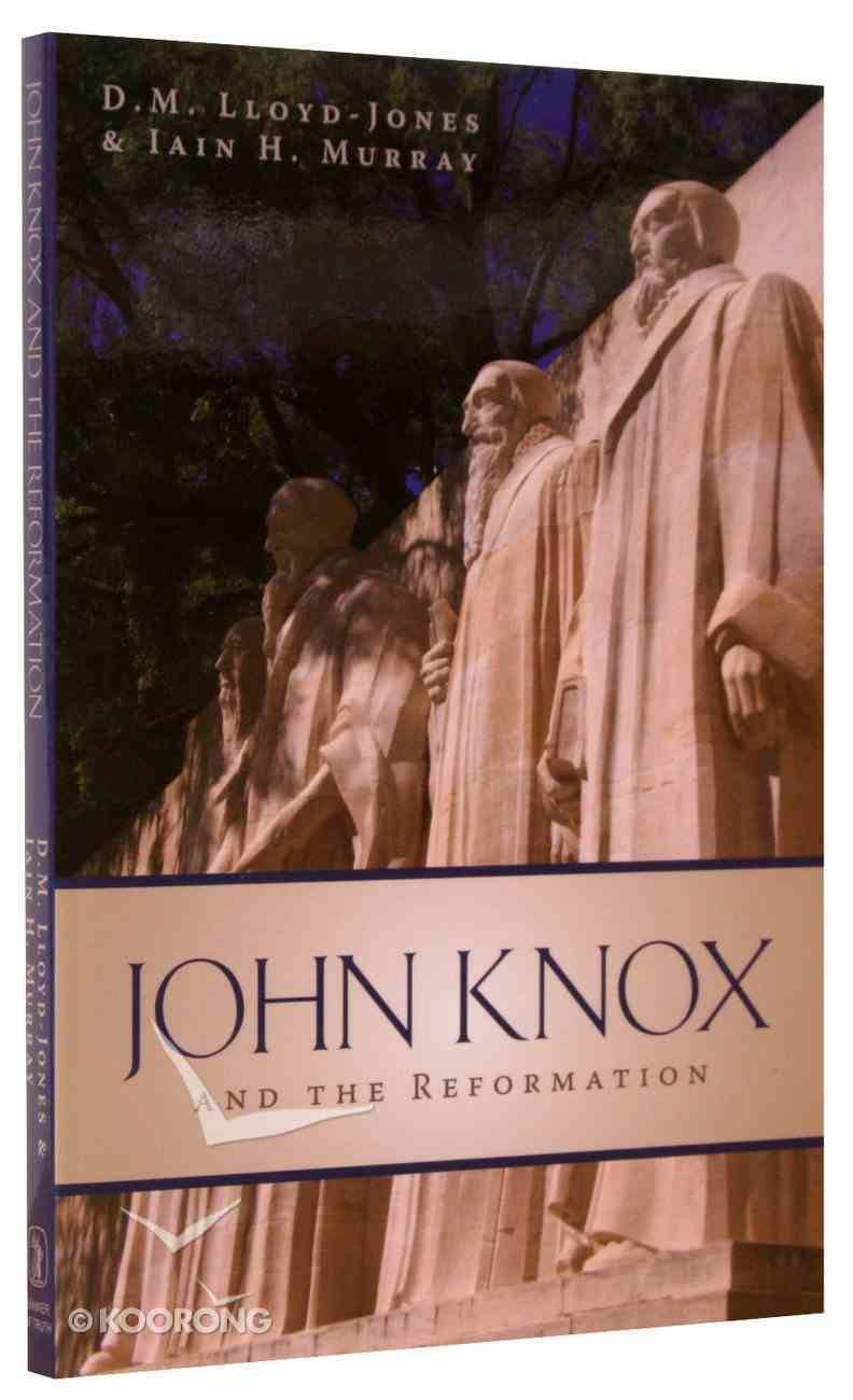 John Knox and the Reformation Paperback