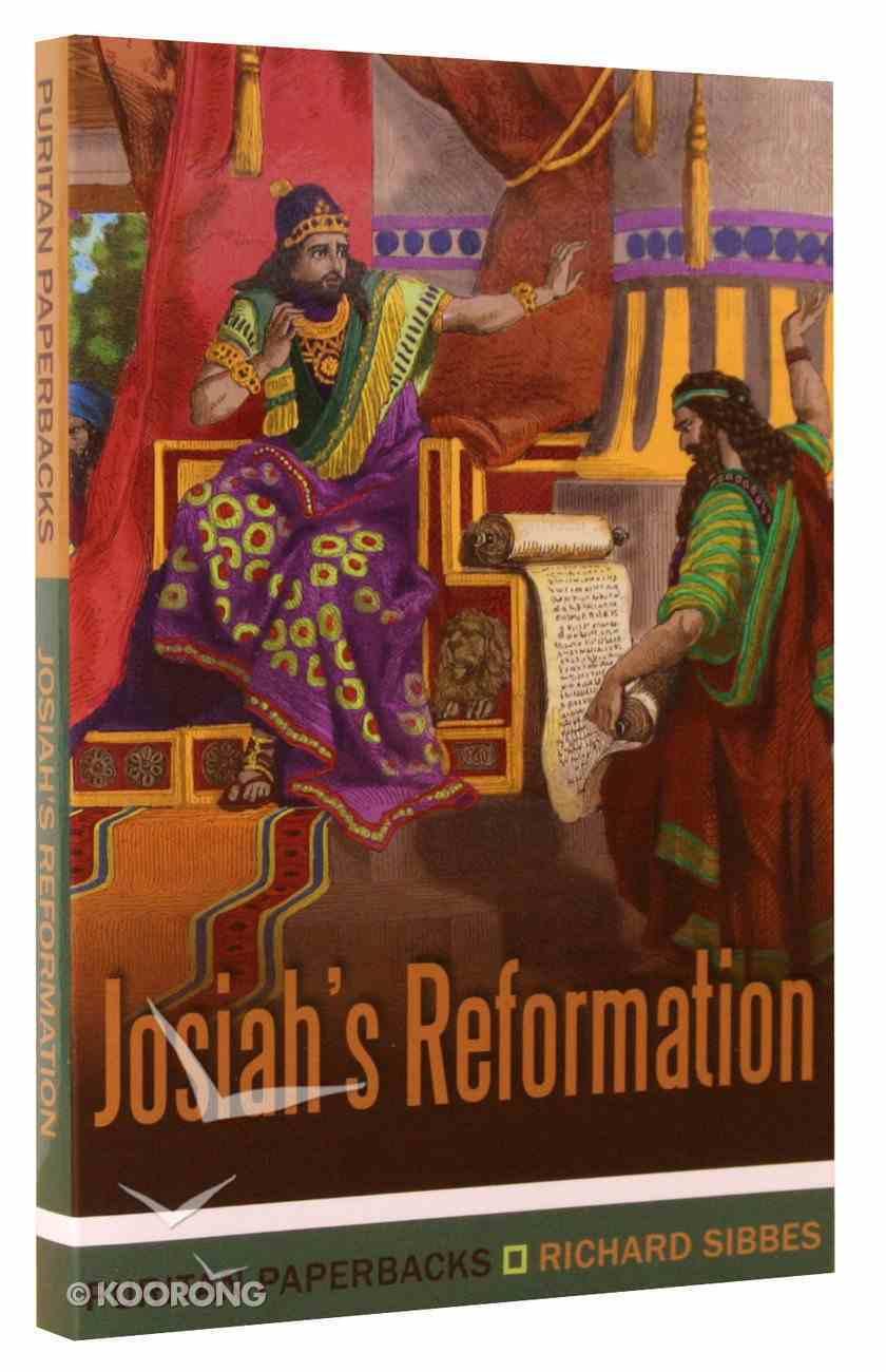 Josiah's Reformation (Puritan Paperbacks Series) Paperback
