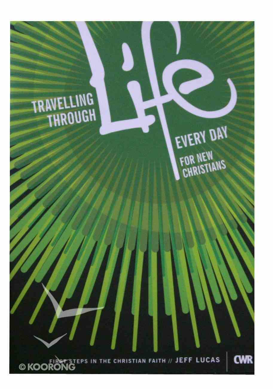 Travelling Through Life Every Day Paperback