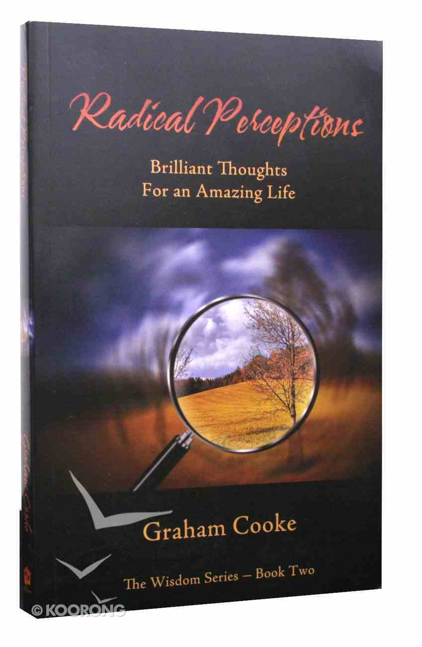Radical Perceptions (#02 in Wisdom Series) Paperback