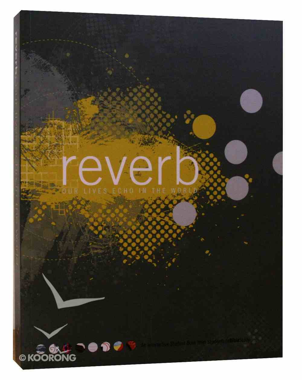 Reverb - Our Lives Echo in the World Paperback