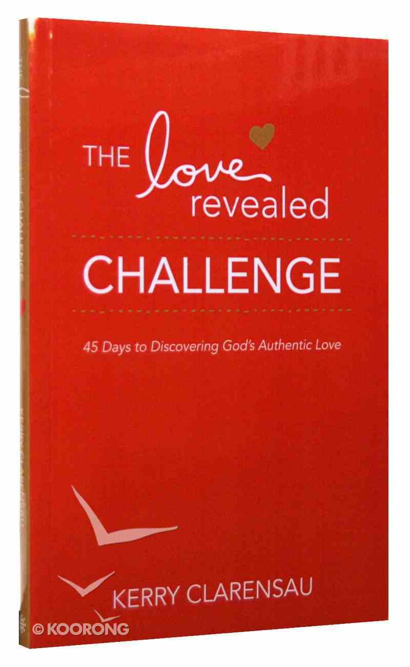 Love Revealed (45-day Devotional Guide) Paperback