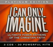 Album Image for I Can Only Imagine Platinum Edition 3 CD Pack - DISC 1