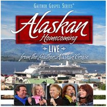 Album Image for Alaskan Homecoming Live (Gaither Gospel Series) - DISC 1