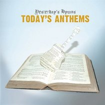 Album Image for Yesterday's Hymns Today's Anthems - DISC 1