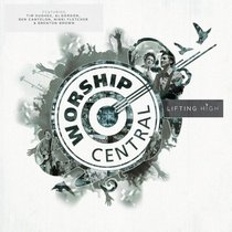 Album Image for Worship Central: Lifted High - DISC 1