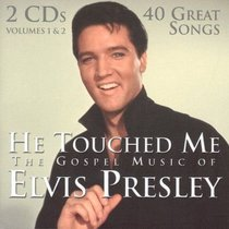 Album Image for He Touched Me the Gospel Music of Elvis Presley - DISC 1