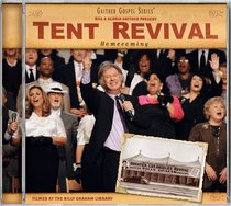 Album Image for Tent Revival Homecoming (Gaither Gospel Series) - DISC 1