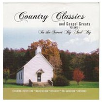 Album Image for Country Classics #01: In the Sweet By and By - DISC 1