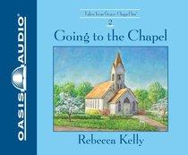Album Image for Going to the Chapel 6 CDS (Unabridged) (Grace Chapel Inn Audio Series) - DISC 1