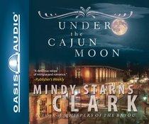 Album Image for Under the Cajun Moon - DISC 1