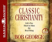 Album Image for Classic Christianity (Abridged, 3 Cds) - DISC 1