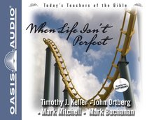Album Image for When Life Isn't Perfect (#2 in Today's Teachers Of The Bible Series) - DISC 1