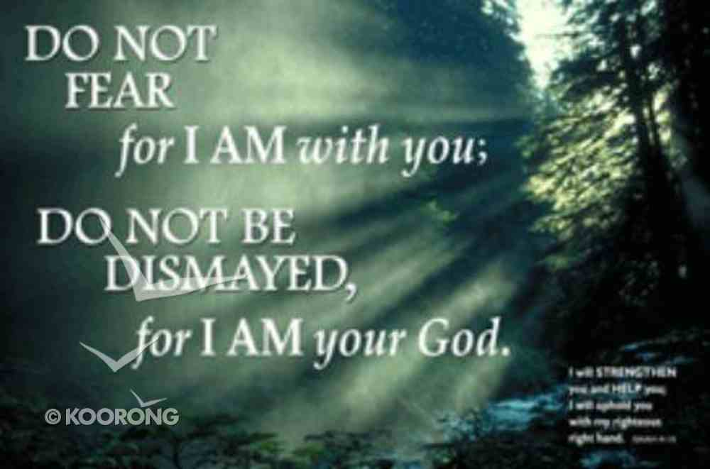 Poster Small: Do Not Fear For I Am With You Poster