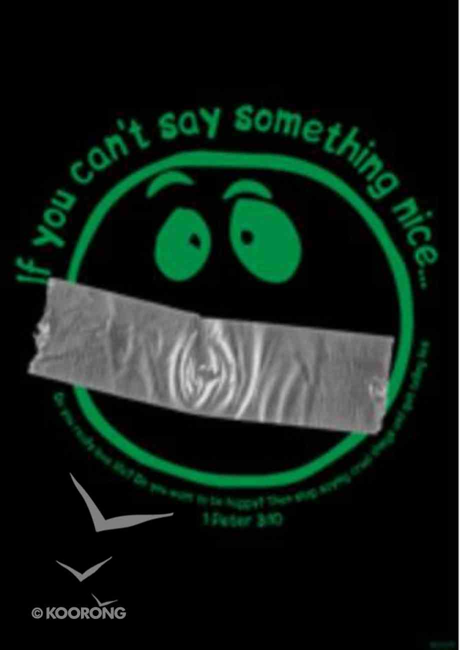 Poster Large: If You Can't Say Something Nice Poster