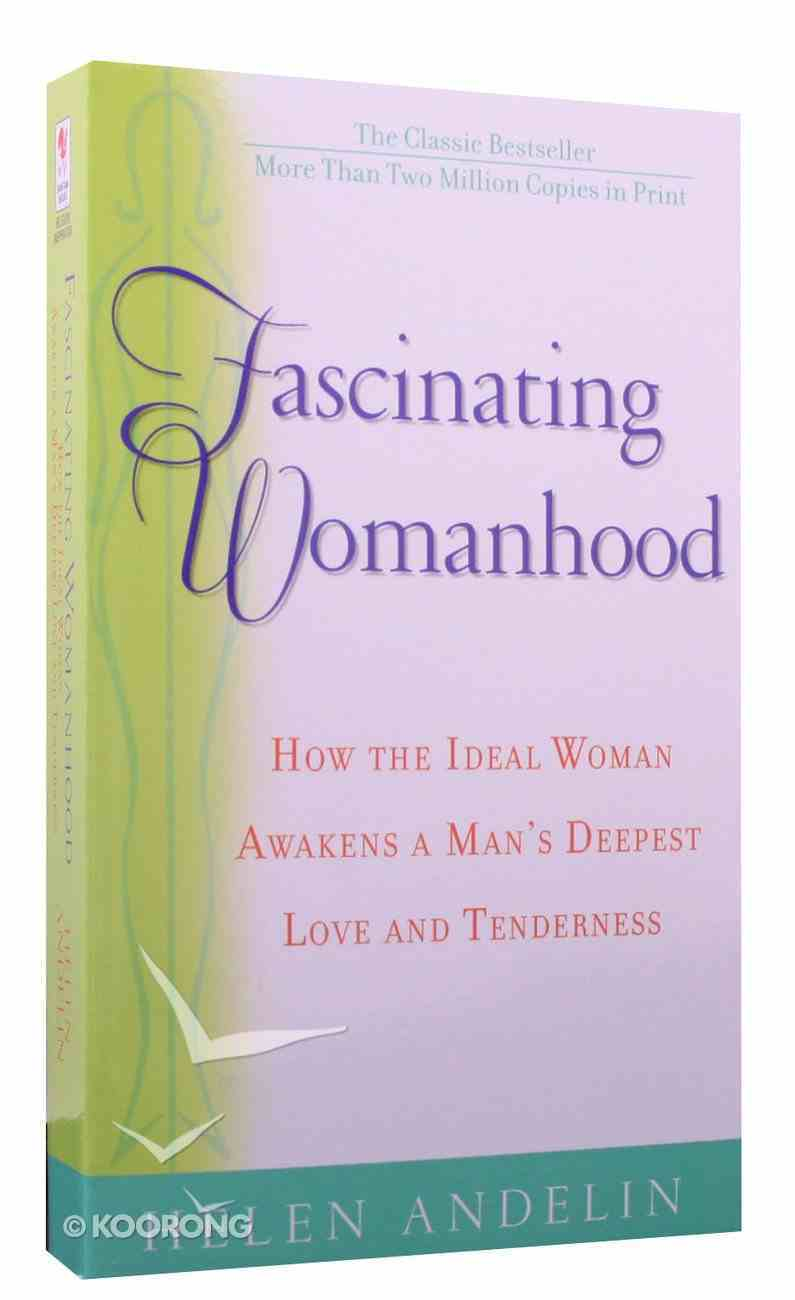 Fascinating Womanhood Paperback