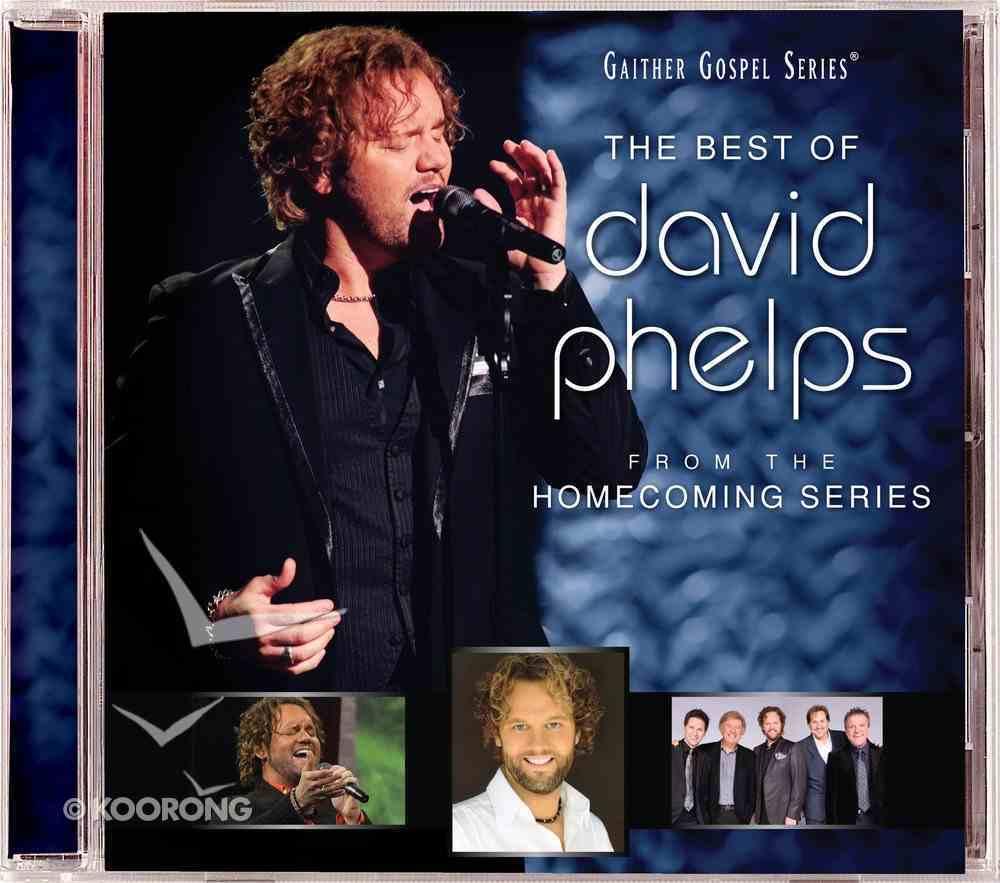 The Best of David Phelps (Gaither Gospel Series) CD