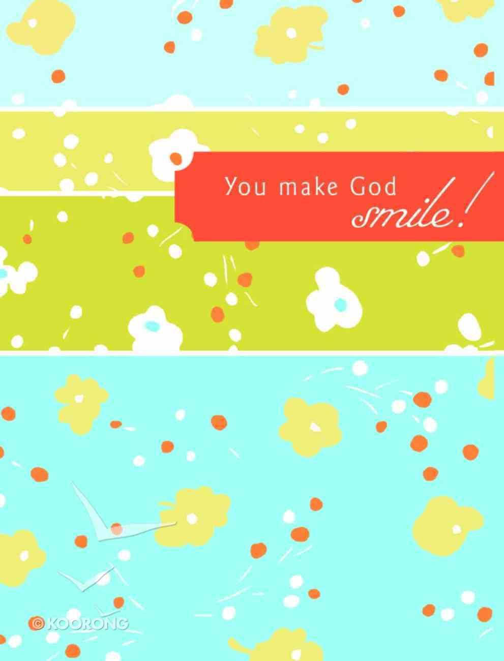 Everyday Notes: Encouragement - You Make God Smile Paperback