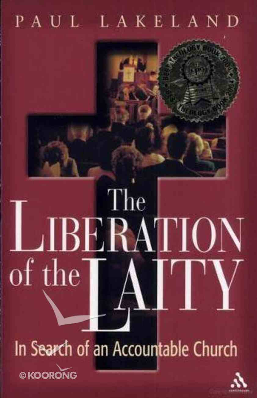 The Liberation of the Laity Paperback