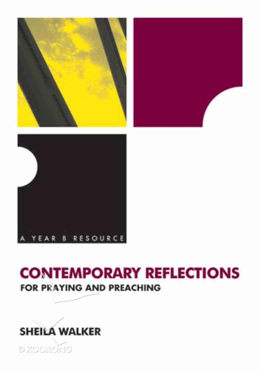 Contemporary Reflections For Praying and Preaching Paperback